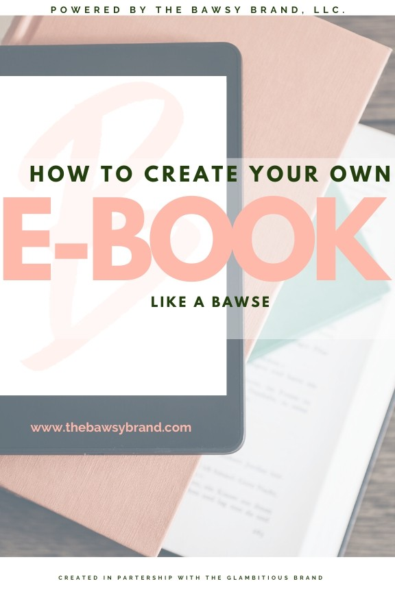 How to create your own eBook Like A Bawse