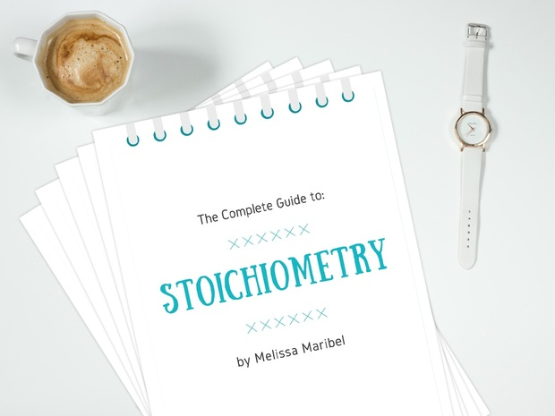 The Complete Guide to Stoichiometry