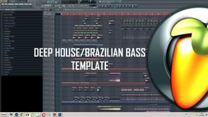 Deep House/ Brazilian Bass TEMPLATE FL STUDIO