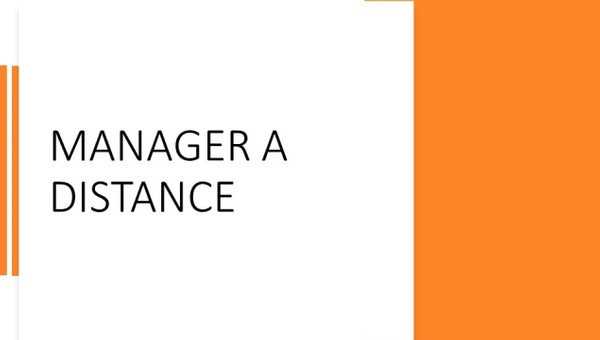 Manager a distance