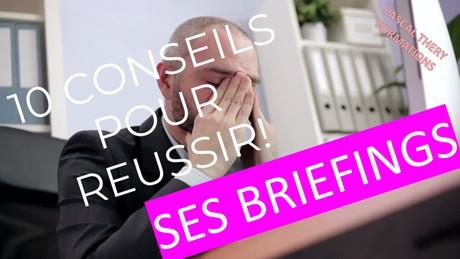 10 conseils pour vos briefing