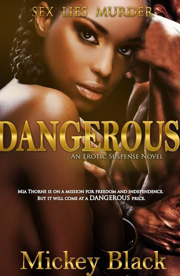 Dangerous_By, Mickey Black