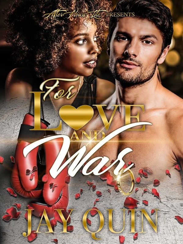 For Love and War by, Jay Quin