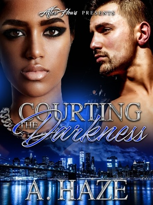 Courting The Darkness_By, A. Haze