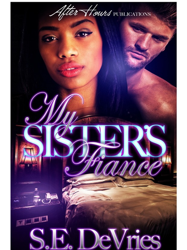 *My Sister's Fiance_By S.E. Devries