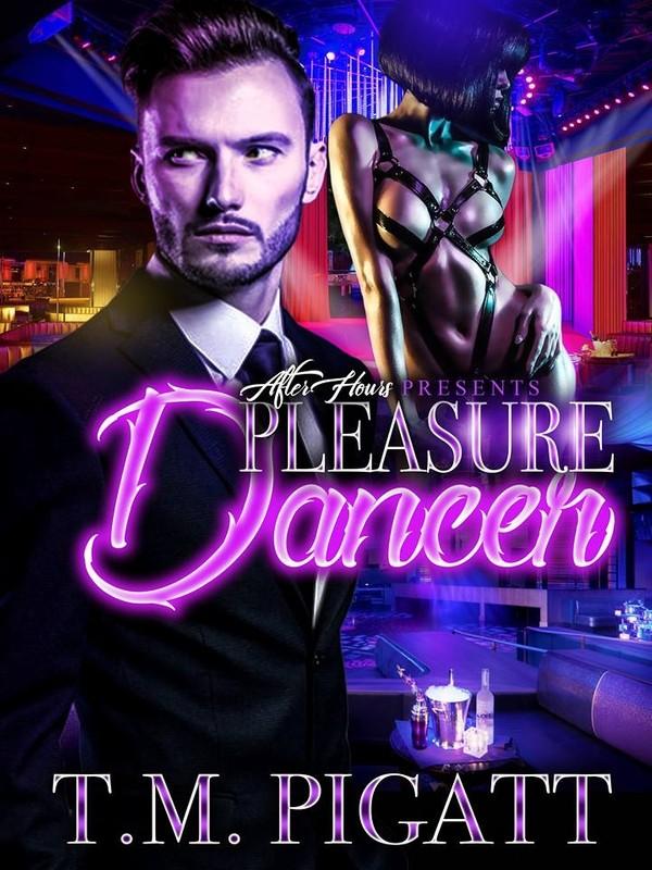 Pleasure Dancer_By T.M. Pigatt