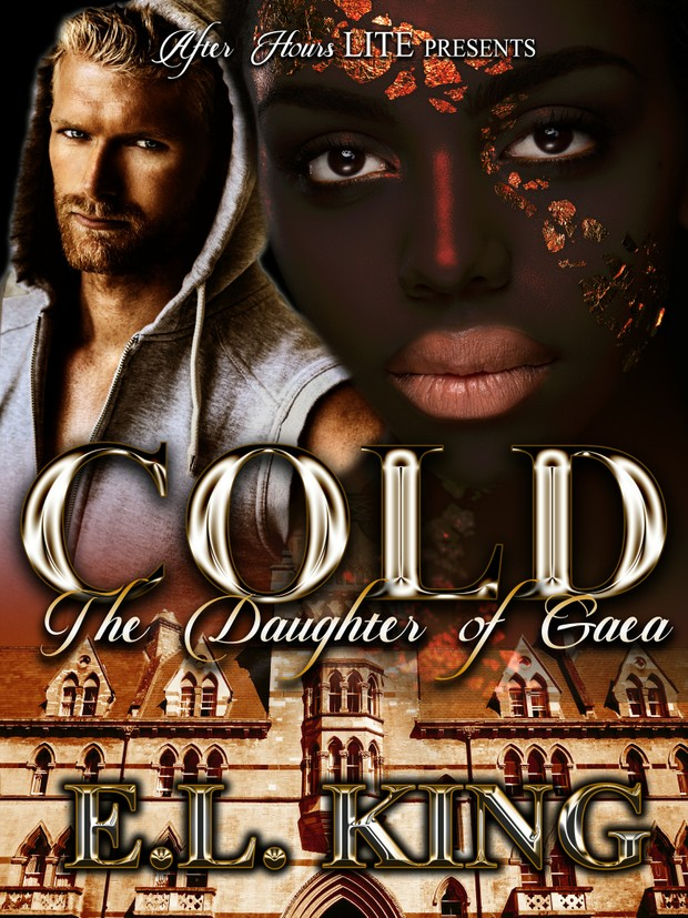Cold; The Daughter of Gaea_By E.L. King