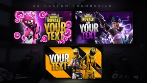 x3 Fortnite Custom thumbnails