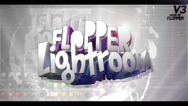 FLOPPER EXCLUSIVE LIGHTROOM V3 + FREE MODELS (CONTENT IN DESC.)