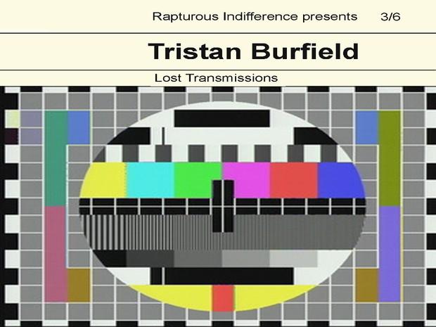 Tristan Burfield-Lost Transmissions