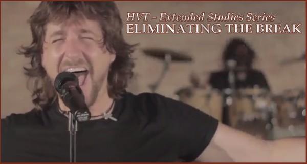 HVT - Extended Studies Series - Eliminating The Break