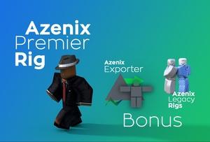Azenix Premier Rig + Legacy, R15 rigs & Exporter.
