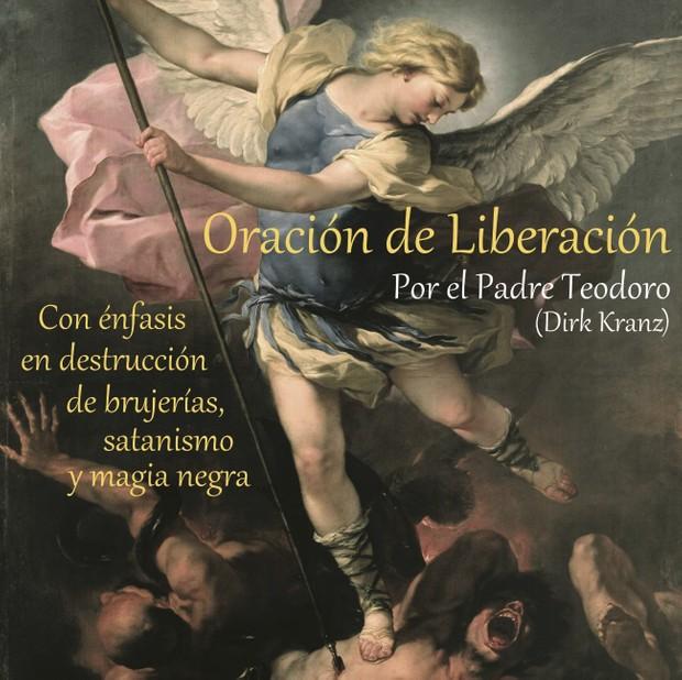 Oración de liberación con énfasis en destrucción de brujerías, satanismo y magia negra