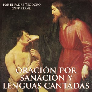 Oración por sanación y lenguas cantadas