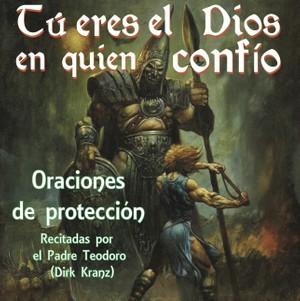 48. Tu eres el Dios en quien confio, Oraciones de protección