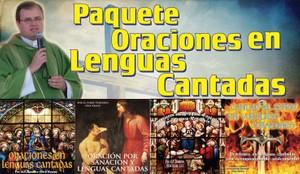 Paquete Oraciones de Lenguas cantadas