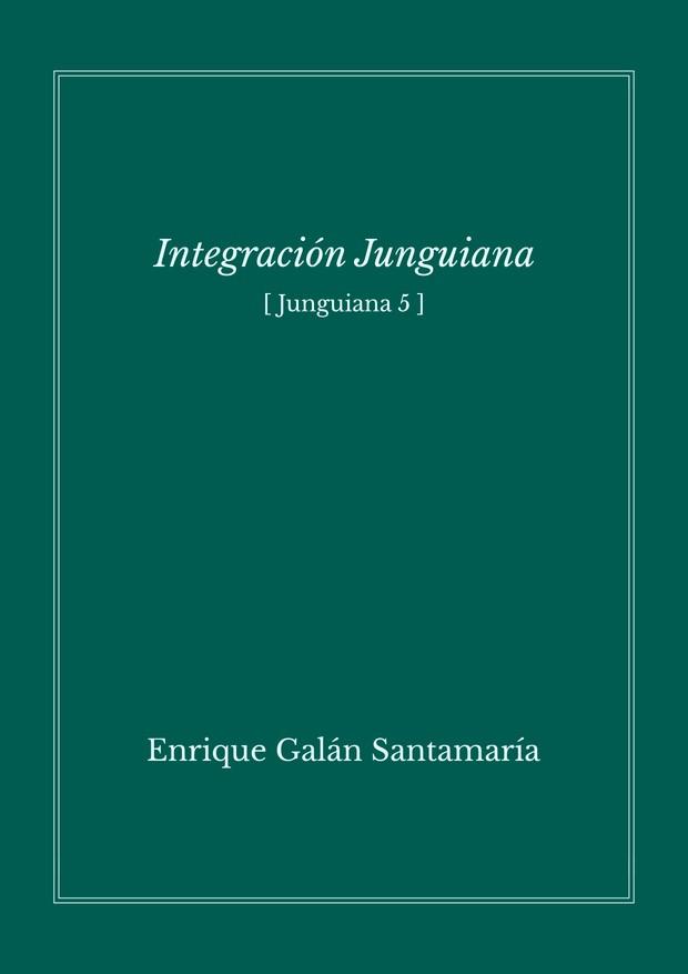 Integración junguiana - Enrique Galán