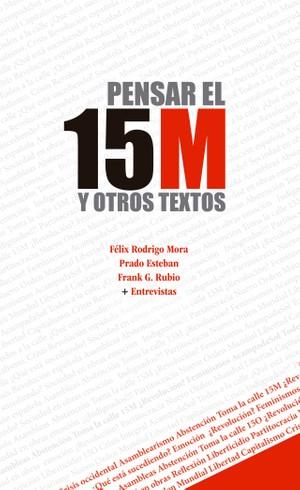 Pensar el 15M y otros textos