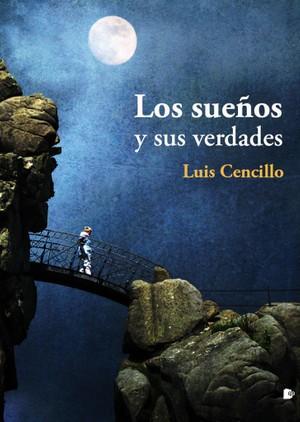 Los sueños y sus verdades - Luis Cencillo