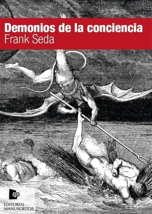 Demonios de la conciencia – Frank Seda