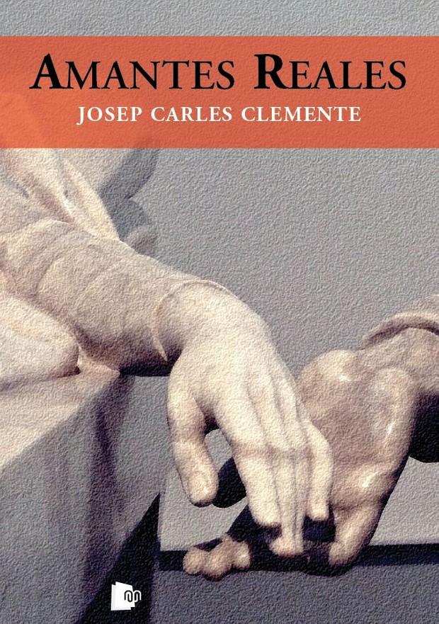Amantes Reales - Josep Carles Clemente