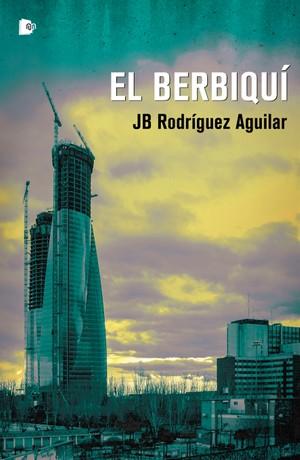 El Berbiquí – JB Rodríguez Aguilar