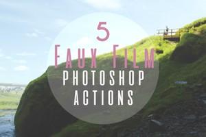 Faux Film Photoshop Actions