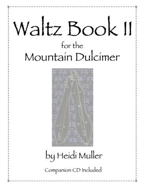 Waltz Book II for the Mountain Dulcimer