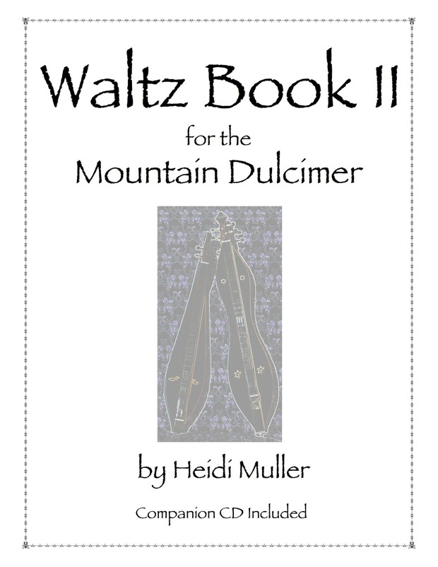 Waltz Book II for the Mountain Dulcimer