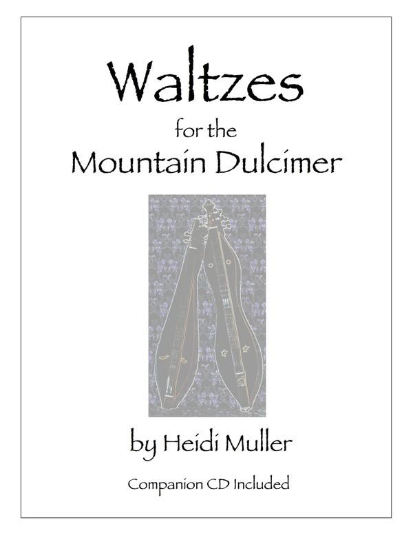 Waltzes for the Mountain Dulcimer