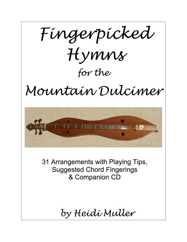 Fingerpicked Hymns for the Mountain Dulcimer