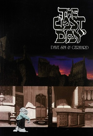 THE LAST DAY by Dave Sim and Gerhard (Cerebus: Volume 16)