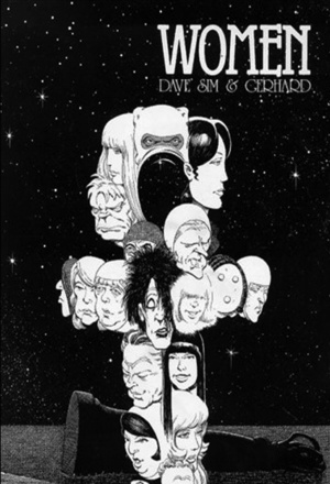 WOMEN by Dave Sim and Gerhard (Cerebus: Volume 8)
