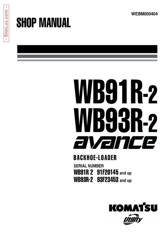 Komatsu WB91R-2, WB93R-2 avance Backhoe Loader Shop Manual - WEBM000404