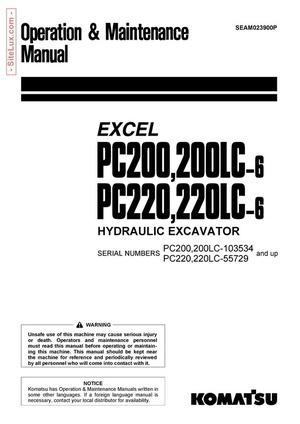 Komatsu PC200,LC-6 , PC220,LC-6 Excel Hydraulic Operation & Maintenance Manual - SEAM023900P