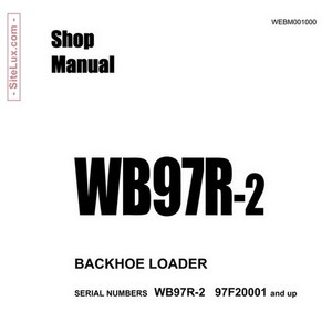 Komatsu WB97R-2 Backhoe Loader (97F20001-up) Shop Manual - WEBM001000