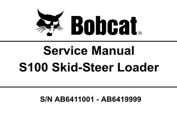 bobcat s100 skid steer loader service manual 6987131 rh sellfy com CT Bobcat Wiring Diagrams 632 Bobcat Wiring Diagram