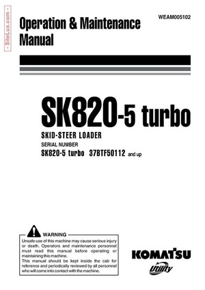 Komatsu SK820-5 turbo Skid-Steer Loader Operation & Maintenance Manual - WEAM005102