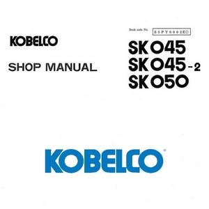 Kobelco SK045, SK045-2, SK050 Excavator Shop Manual - S5PY0002E1