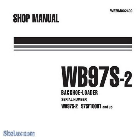 Komatsu WB97S-2 Backhoe Loader (97SF10001-up) Shop Manual - WEBM002400