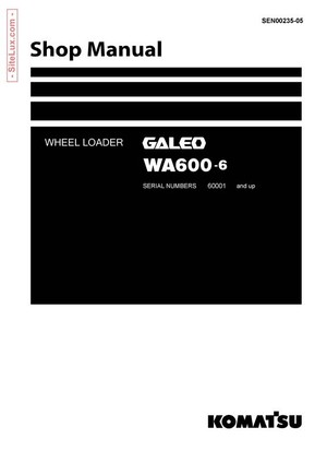Komatsu WA600-6 Galeo Wheel Loader Shop Manual - SEN00235-05