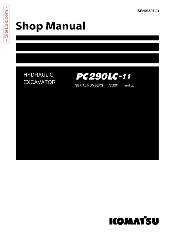 Komatsu PC290LC-11 Hydraulic Excavator (SN 35001 and up) Shop Manual - SEN06507-01
