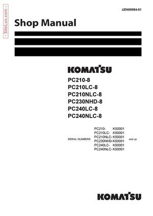 Komatsu PC210, 230NHD, 240-8 Hydraulic Excavator Shop Manual - UEN00084-01