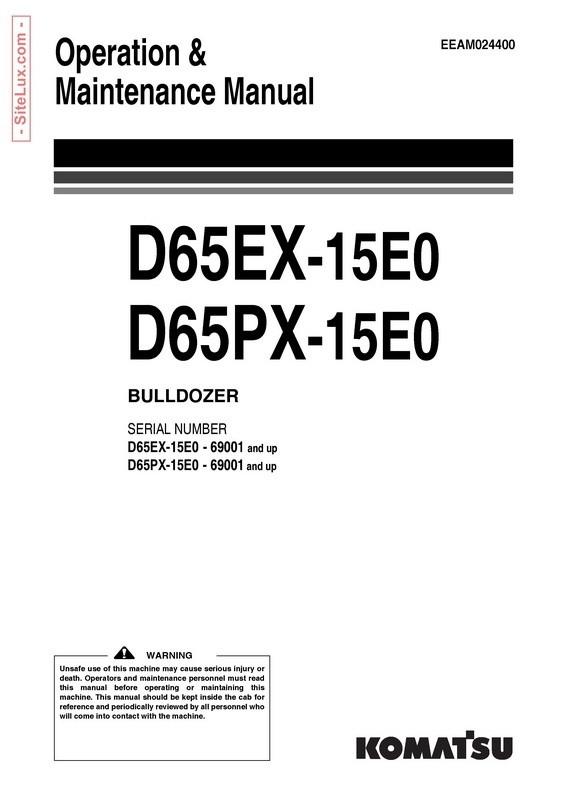 Komatsu D65EX-15E0, D65PX-15E0 Bulldozer (69001 and up) Operation & Maintenance Manual - EEAM024400