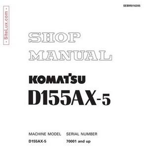 Komatsu D155AX-5 Bulldozer (70001 and up) Shop Manual - SEBM016205