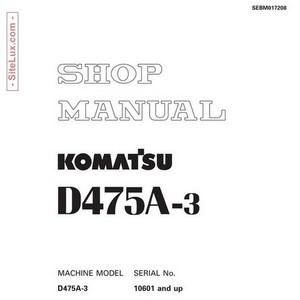 Komatsu D475A-3 Bulldozer (10601 and up) Shop Manual - SEBM017208