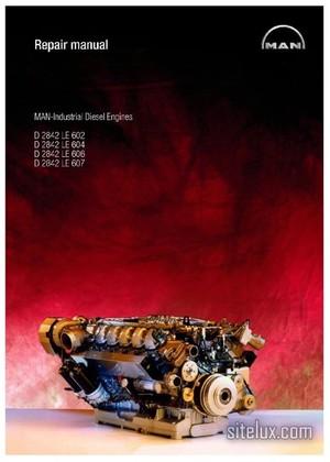 MAN Industrial Diesel Engine D2842 LE602, LE604, LE606, LE 607 Repair Manual