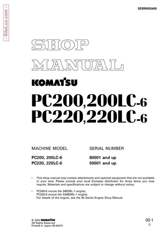Komatsu PC200-6, PC200LC-6, PC220-6, PC220LC-6 Hydraulic Excavator Shop Manual - SEBM003405