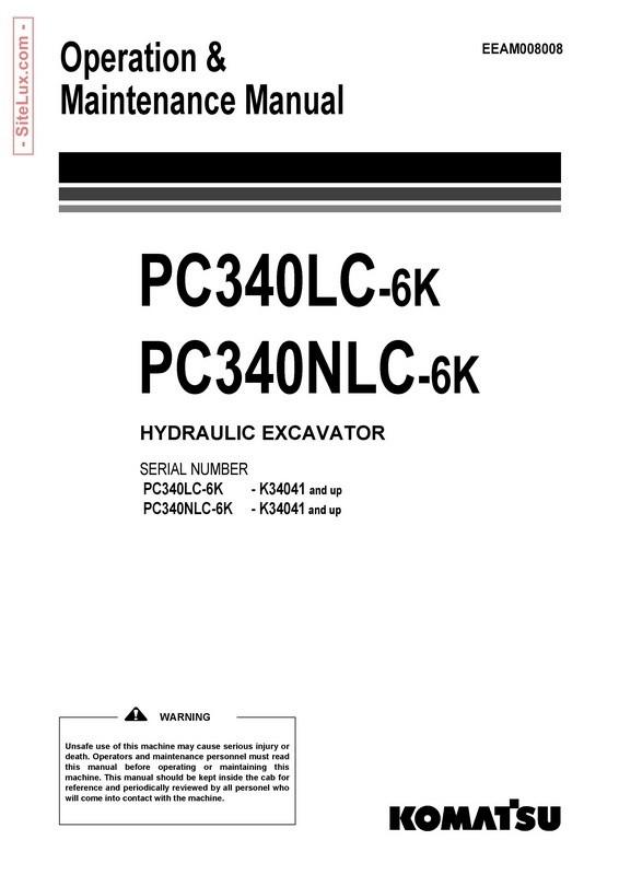 Komatsu PC340LC-6K, PC340NLC-6K Hydraulic Excavator (K34041 and up) OM Manual - EEAM008008