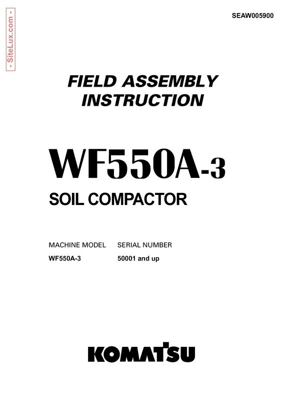 Komatsu WF550A-3 Trash Compactor Field Assembly Instruction - (SEAW005900)